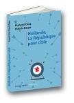Couverture Hollande, la République pour cible